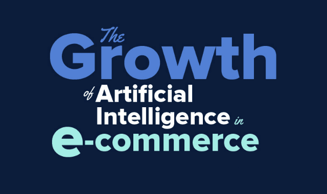 The Growth of Artificial Intelligence in E-commerce
