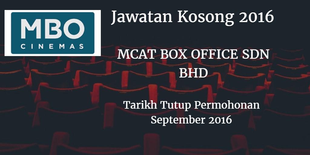 Jawatan Kosong MCAT BOX OFFICE SDN BHD September 2016