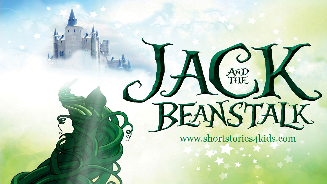 Jack and the Beanstalk English Short Stories for Kids. ~ Short ...