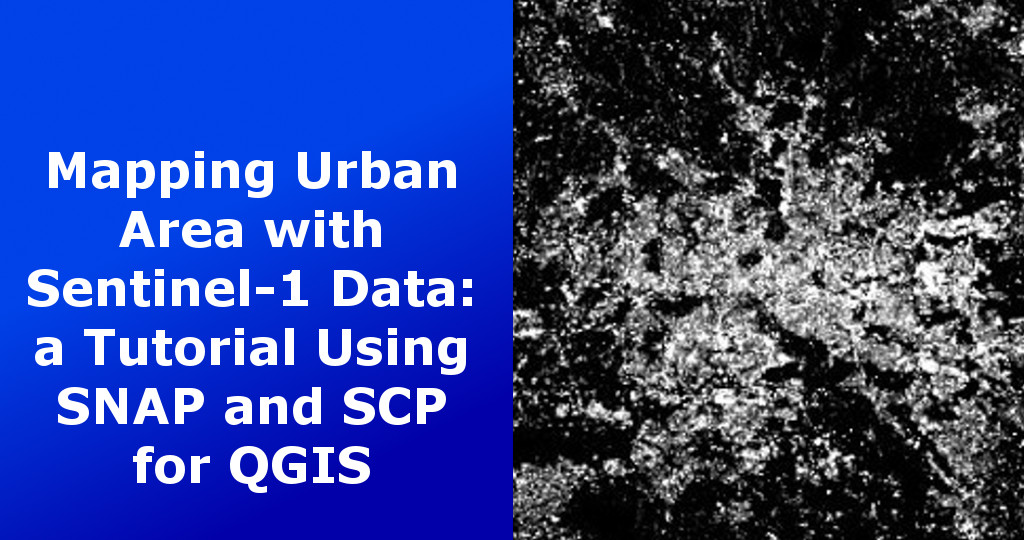 From GIS to Remote Sensing: Mapping Urban Area with Sentinel-1 Data