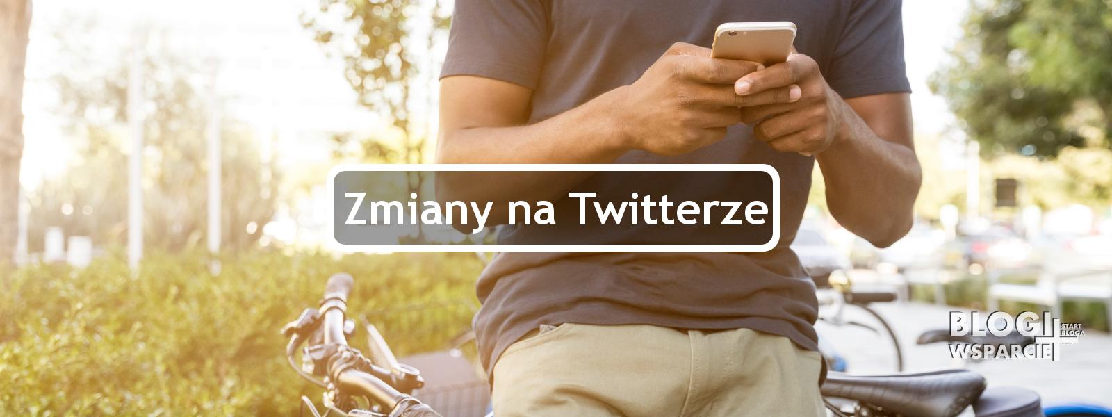 Nowe opcje w Twitterze po 2017!