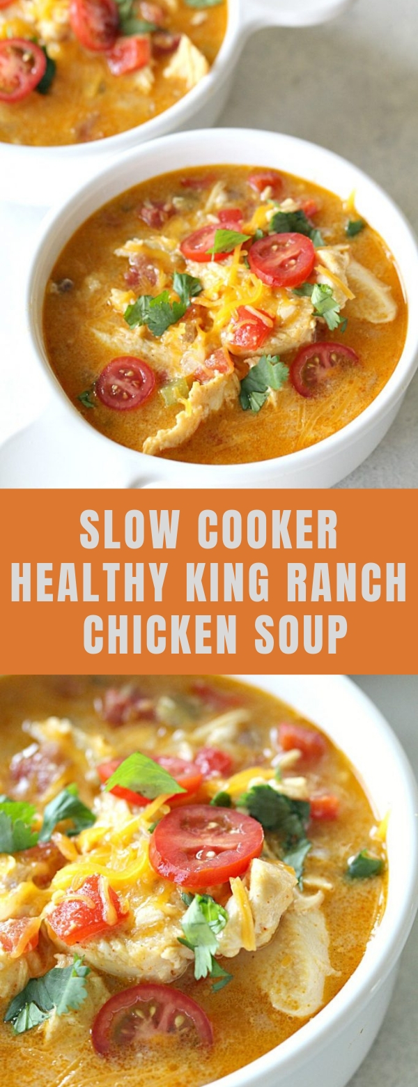 SLOW COOKER HEALTHY KING RANCH CHICKEN SOUP
