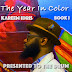 Kareem Idris - The Year In Color: Book 1​-​Presented To The Drum
