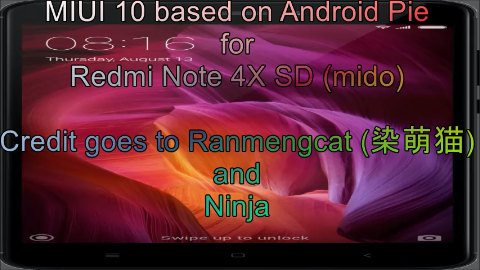 MIUI 10 based on Android Pie for Redmi Note 4X SD (mido