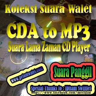 Koleksi Suara Walet Versi CD Zaman Dulu