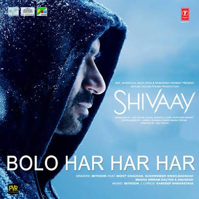 Bolo Har Har Har - Shivaay (2016)