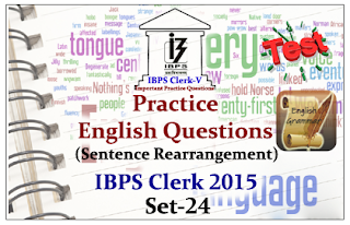 Practice English Questions (Sentence Rearrangement)