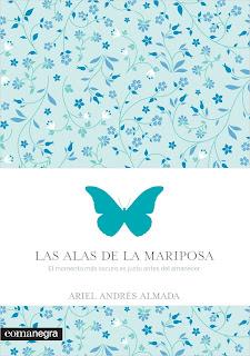 """""""las alas de la mariposa ariel andrés almada comanegra lo que leo"""""""
