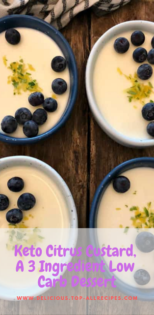 Keto Citrus Custard, A 3 Ingredient Low Carb Dessert