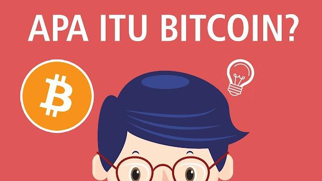 Apa Itu Bitcoin ? Yuk Simak Penjelasan Bitcoin Sebelum Membeli