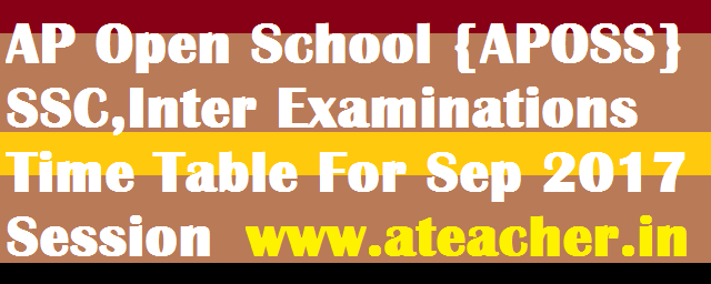 AP Open School {APOSS} 10th Class/SSC,Inter/Intermediate Examinations Dates/Time Table
