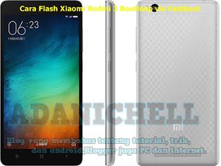 Cara Flash Xiaomi Redmi 3 Bootloop via Fastboot