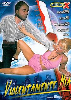 Violentamente mía XXX (2009)