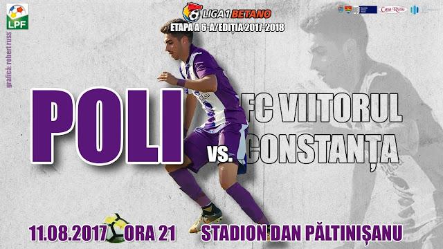 Liga 1, etapa 6. Poli Timișoara - FC Viitorul  (ora 21.00, Digi, Dolce, Look TV). Timisoara vrea a doua victorie acasa în acest sezon