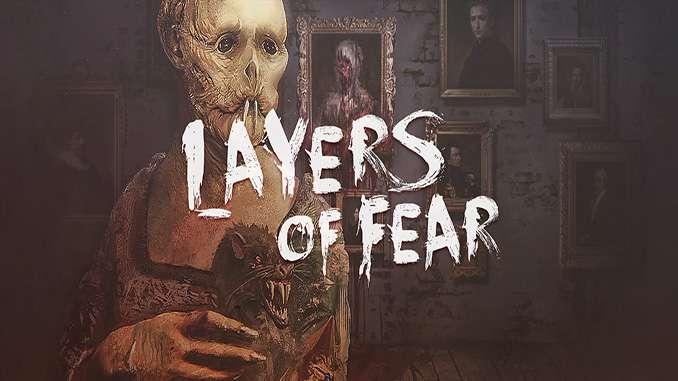 Layers of Fear + Inheritance DLC
