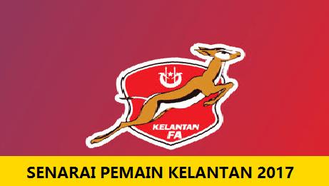 Senarai Pemain Kelantan 2017