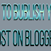 How to Publish Your First Post on Blogger Basic Information