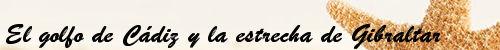 http://missilverreading.blogspot.com.es/2017/02/el-golfo-de-cadiz-y-la-estrecha-de.html