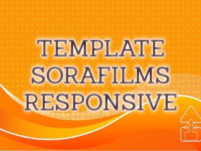 Template Terbaru 2017 Sora Films Template Download Gratis