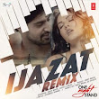 One Night Stand – Ijazat – Remix (2016) : Remix MP3 Songs