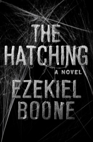 Review of The Hatching by Ezekiel Boone