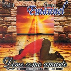 Grupo Musical Emmanuel-Vol 4-Dime Como Amarte-