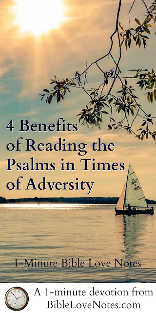4 Benefits of Reading the Psalms