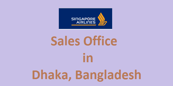 Singapore Airlines Dhaka-Bangladesh Sales Office