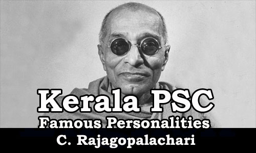 Famous Personalities - C. Rajagopalachari (1879-1972)