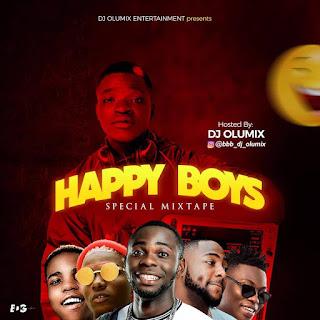 MIXTAPE: Dj Olumix - Happy Boys Special Mixtape