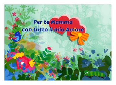 Cartolina da stampare: Per te Mamma con tutto il mio Amore