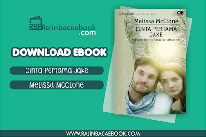 Download Novel Rescued By The Magic Of Christmas (Cinta Pertama Jake) by Melissa McClone Pdf