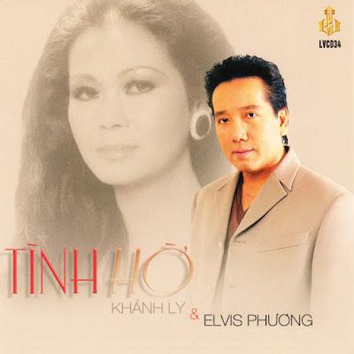 Tình Hờ – Khánh Ly – Elvis Phương (Làng Văn CD034) (320kbps + Nrg)