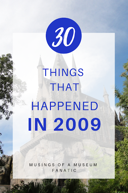 30 THINGS THAT HAPPENED IN 2009 by Musings of a Museum Fanatic #popculture #nostalgic