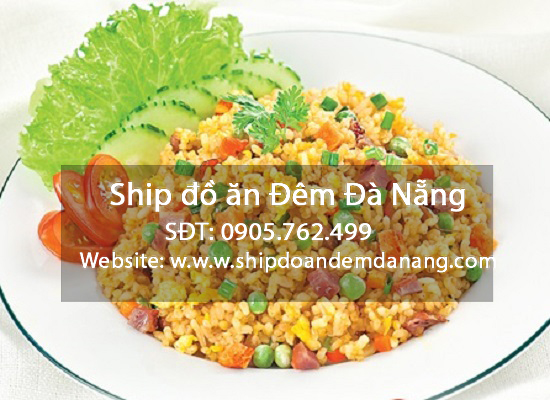 Com chien duong chay - Ship do an da nang - SDT 0905.762.499