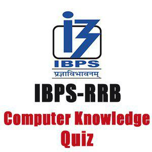 Computer Questions For IBPS RRB Clerk/PO - 12-08-18
