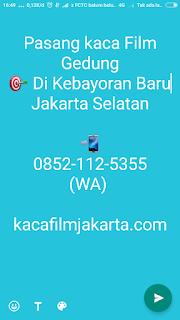 Jasa & Kaca Film Gedung Termurah di Kebayoran Baru Jakarta Selatan