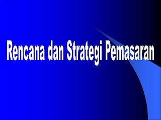 3 Strategi Pemasaran yang Efektif