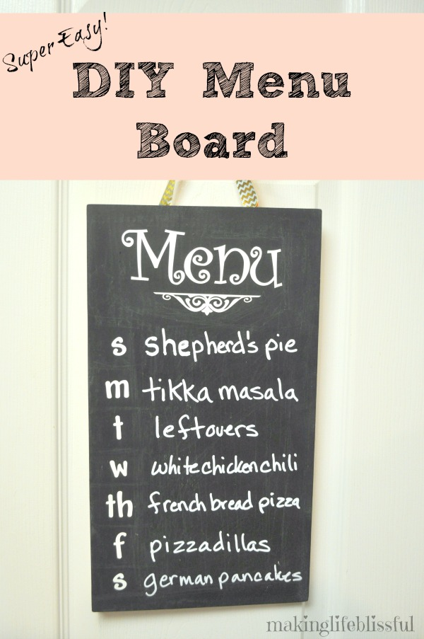 Super Easy DIY Menu Board for Meal Planning   Making Life Blissful