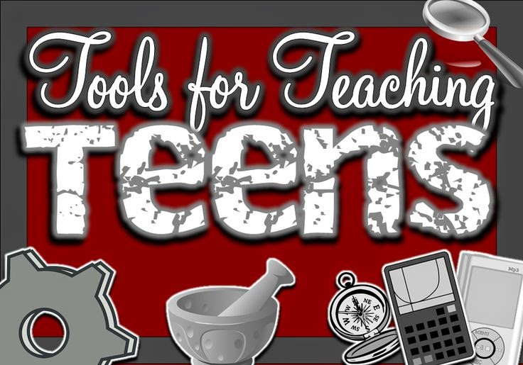 Tools for Teaching Teens