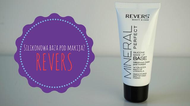 RECENZJA: Silikonowa baza pod makijaż | Revers