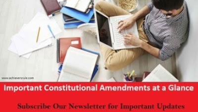 Important Constitutional Amendments at a Glance for SSC, SSC CGL