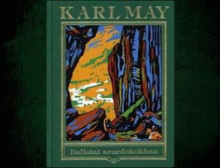 Karl May Balkáni szurdokokban