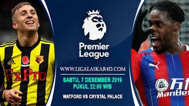 Prediksi Pertandingan Bola Watford vs Crystal Palace 07 Desember 2019