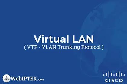 VLAN Trunking Protocol (VTP) versi 1 dan 2 pada Cisco