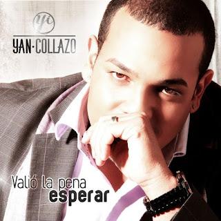 VALIO LA PENA ESPERAR - YAN COLLAZO (2012)