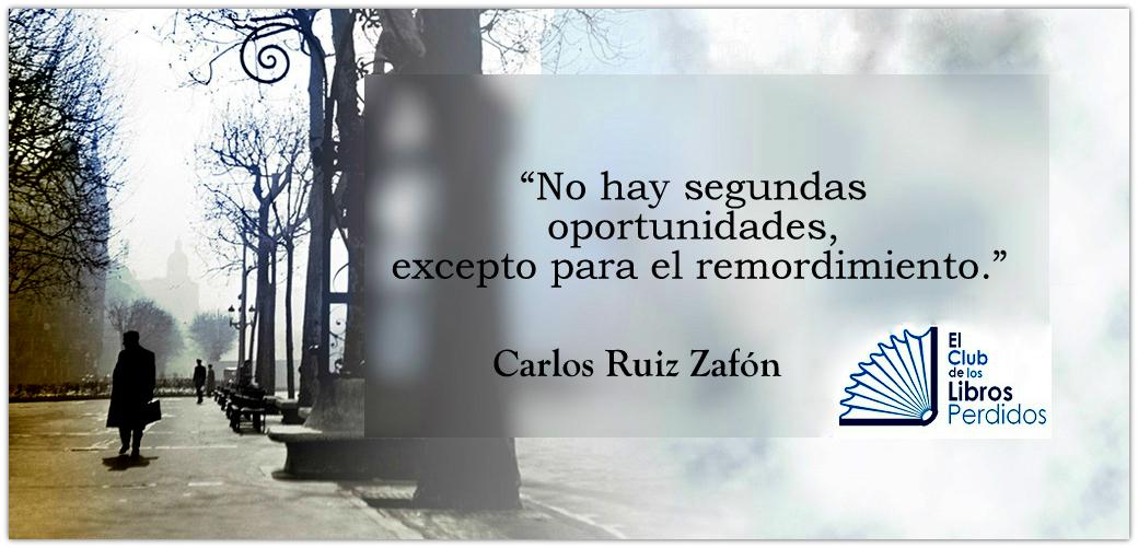 Las 20 Mejores Frases De Carlos Ruiz Zafón El Club De Los Libros Perdidos