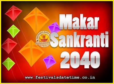 2040 Makar Sankranti Puja Date & Time, 2040 Makar Sankranti Calendar