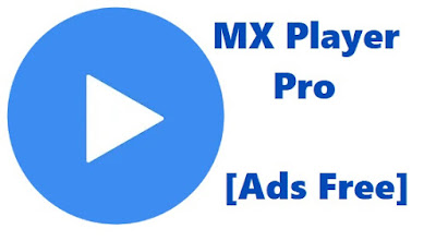 MX Player Pro Apk Download Latest Version