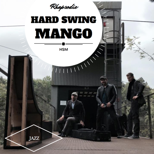 Rhapsodie Hard Swing Mango Jazz Poitiers